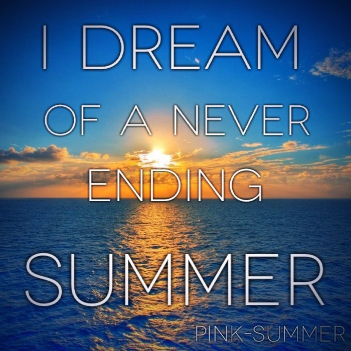 Dream Of A Never Ending Summer Pictures, Photos, and Images for ...