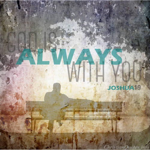 God Is Always With You Pictures, Photos, and Images for
