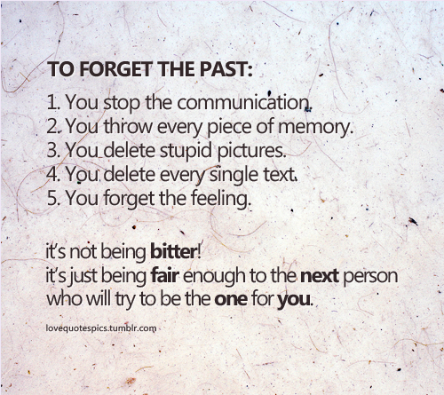 Forget The Past Quotes Simple To Forget The Past Pictures Photos And Images For Facebook Tumblr