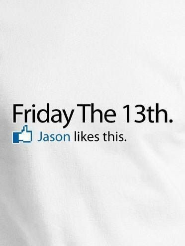 Friday The 13th Pictures, Photos, and Images for Facebook ... Friday The 13th Quotes For Facebook