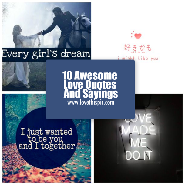 10 Awesome Love Quotes And Sayings