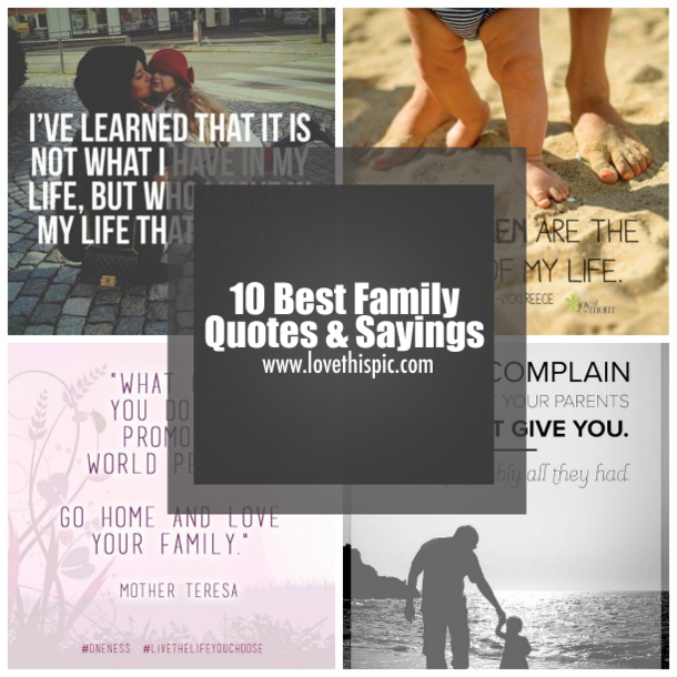 10 Best Family Quotes Sayings