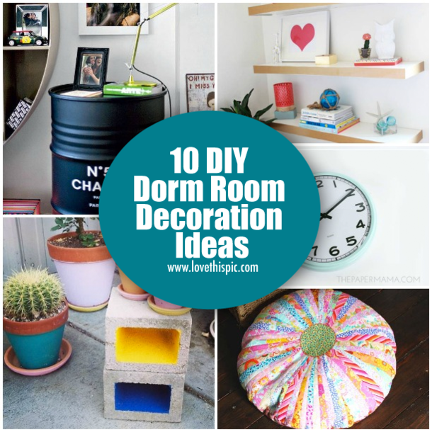 10 diy dorm room decoration ideas