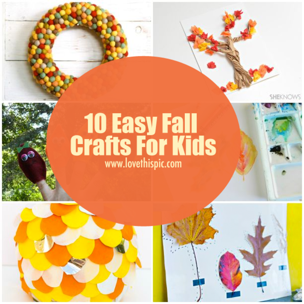 10 easy fall crafts for kids for Simple fall crafts for kids