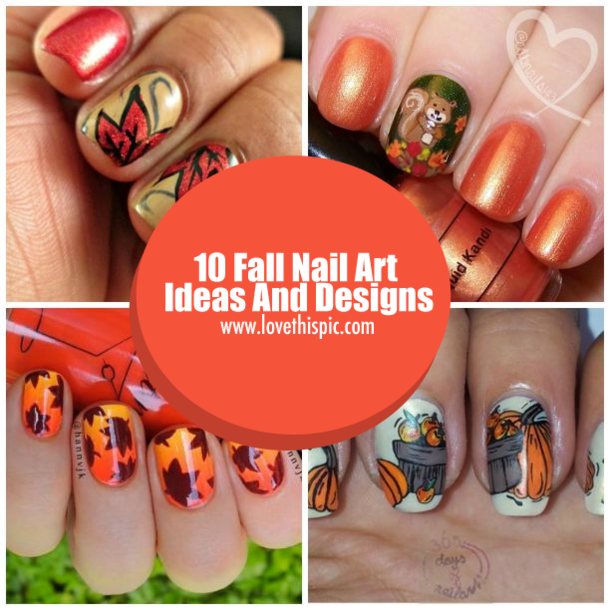 fall nail art 10 fall nail ideas and designs 12801