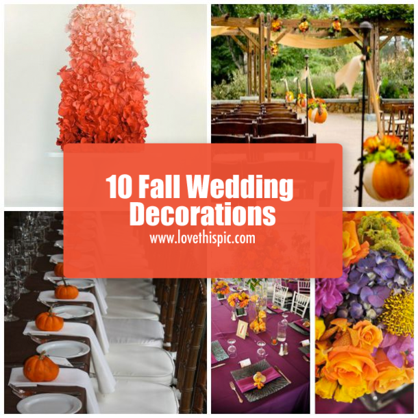 10 fall wedding decorations for Autumn wedding decoration ideas
