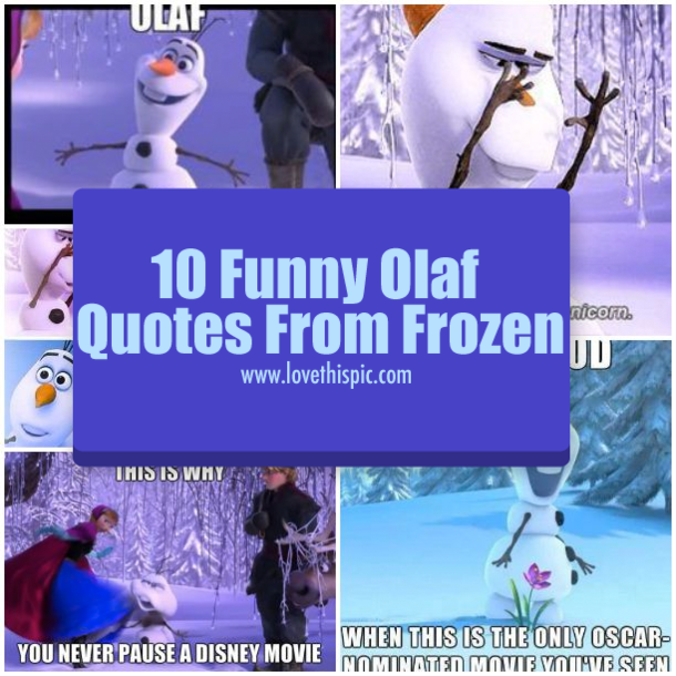 10 funny olaf quotes from frozen