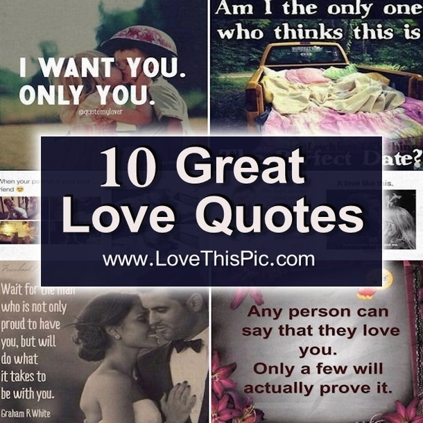 Great Love Quotes Fascinating 10 Great Love Quotes