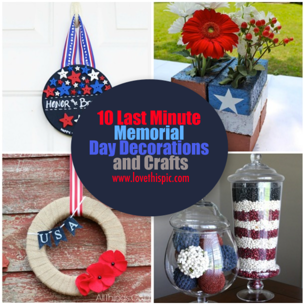 10 Last Minute Memorial Day Decorations and Crafts