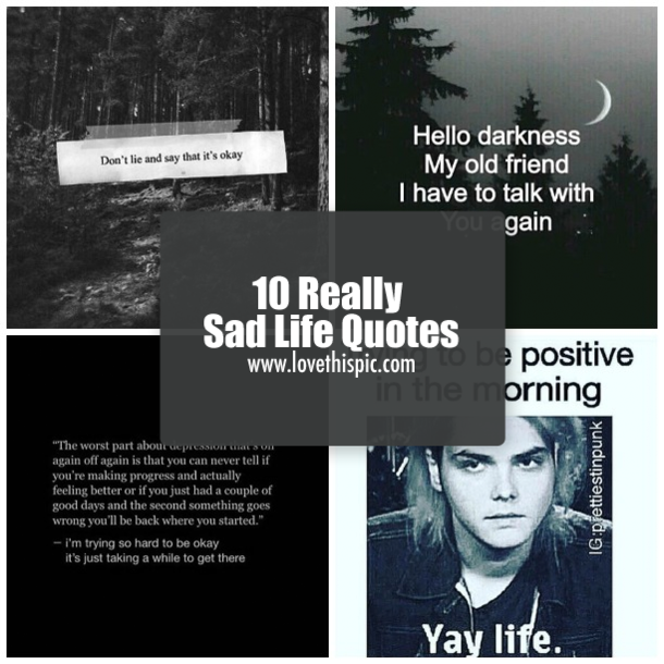 10 Really Sad Life Quotes
