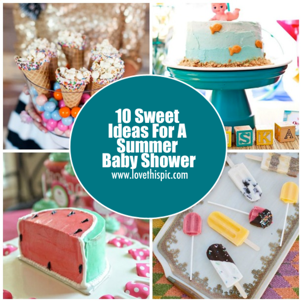 10 Sweet Ideas For A Summer Baby Shower