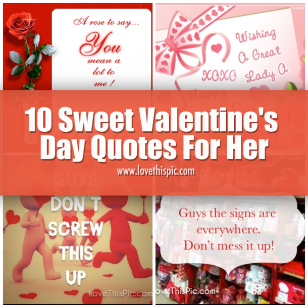 10 sweet valentine 39 s day quotes for her for Quotes on valentine day