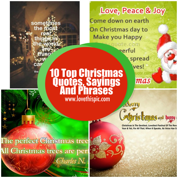 10 top christmas quotes sayings and phrases for Christmas decoration quotes