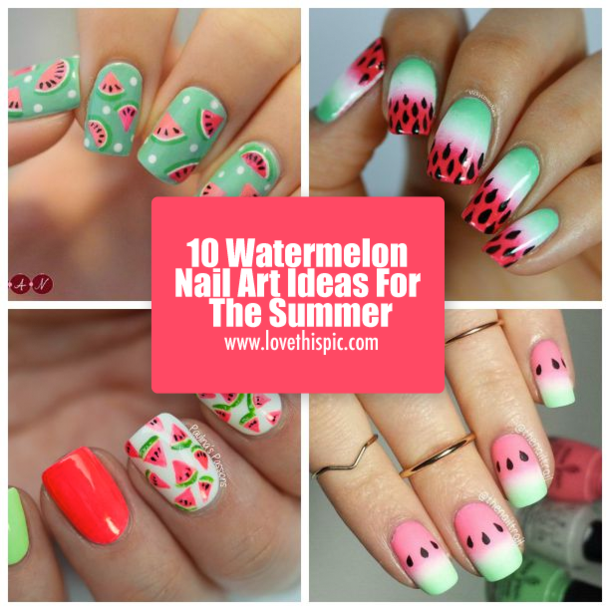 10 Watermelon Nail Art Ideas For The Summer