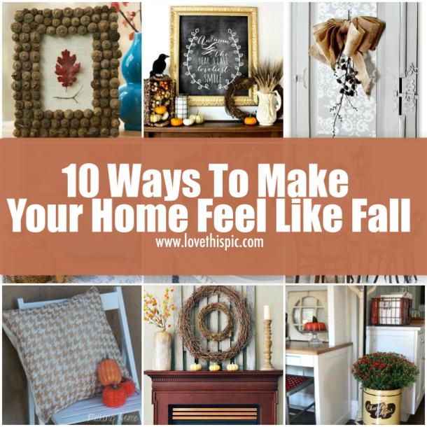 10 Ways To Make Your Home Feel Like Fall