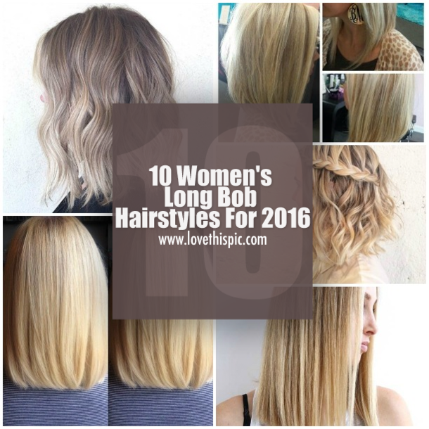 10 Women\'s Long Bob Hairstyles For 2016