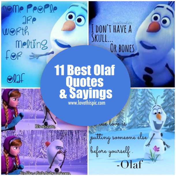 Disney One Liner Quotes: 11 Best Olaf Quotes & Sayings