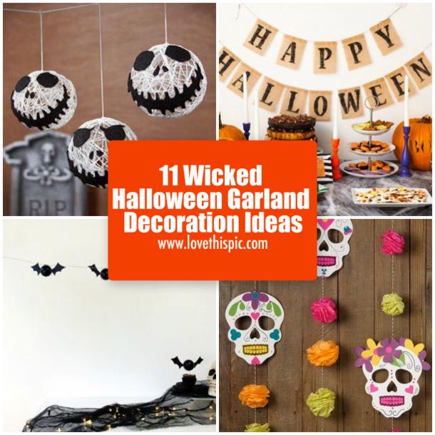 Happy Halloween Tips On Home Decoration 1: 11 Wicked Halloween Garland Decoration Ideas
