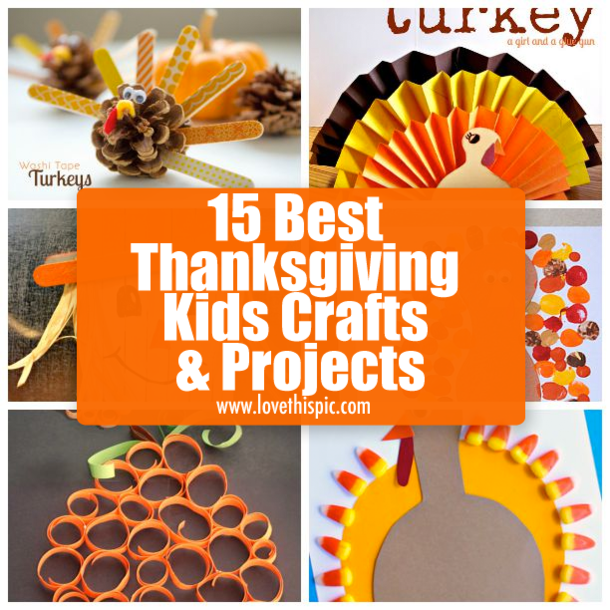 15 best thanksgiving kids crafts projects for Thanksgiving day craft ideas