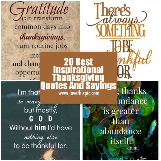 Best Thanksgiving Quotes 20 Best Inspirational Thanksgiving Quotes And Sayings Best Thanksgiving Quotes