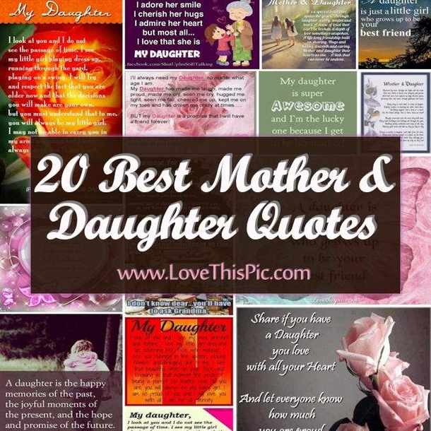 Quotes About Mom And Daughter Being Best Friends: 20 Best Mother And Daughter Quotes
