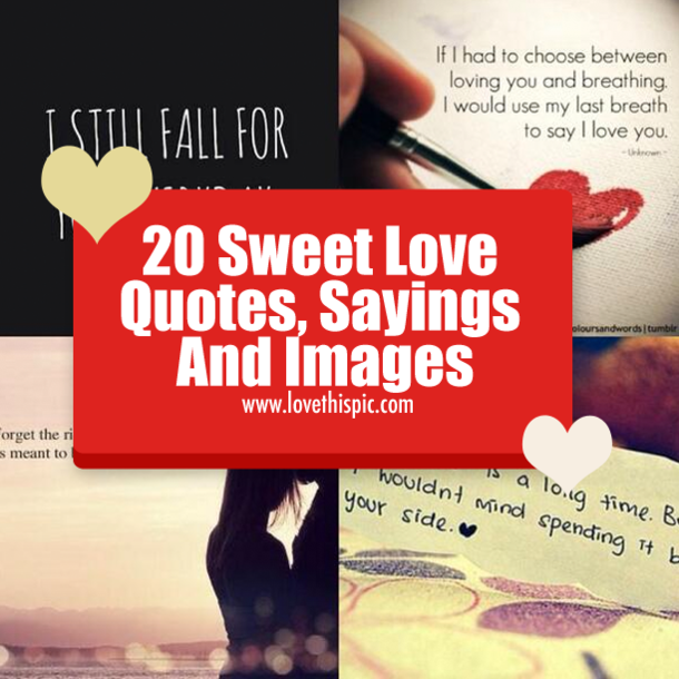 Wwwlove Quotes Fascinating 20 Sweet Love Quotes Sayings And Images