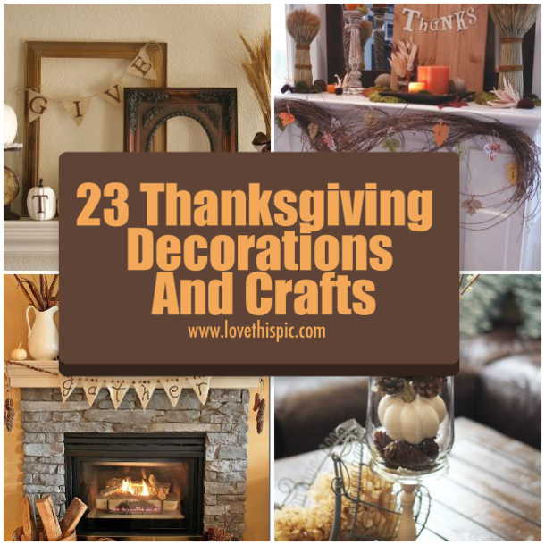 23 Thanksgiving Decorations And Crafts