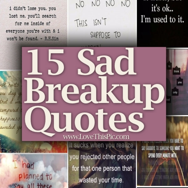 Break Up Love Quotes Glamorous 2914287257430504712766