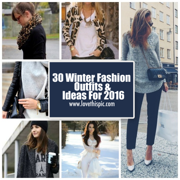 30 Winter Fashion Outfits Amp Ideas For 2016