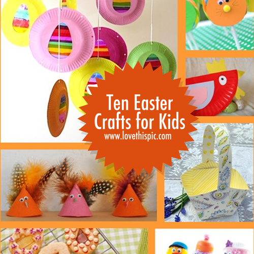 Ten Easter Crafts For Kids