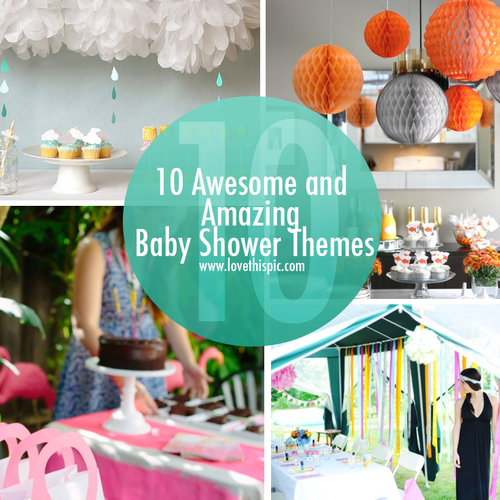 10 Awesome And Amazing Baby Shower Themes