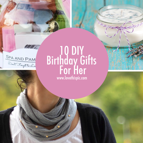 diy birthday gifts for her gift ideas