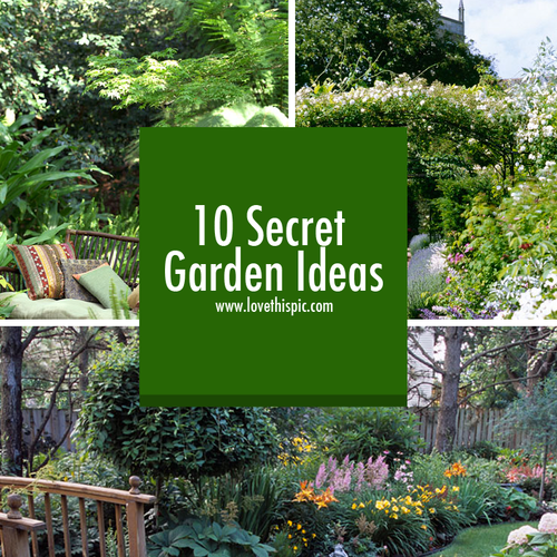 Small Garden Secrets: 10 Secret Garden Ideas