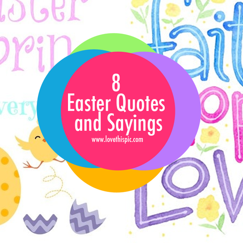 8 Easter Quotes And Sayings