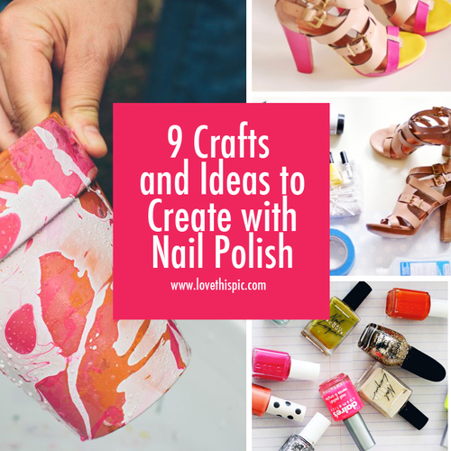 9 crafts and ideas to create with nail polish prinsesfo Images