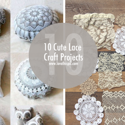 10 cute lace craft projects