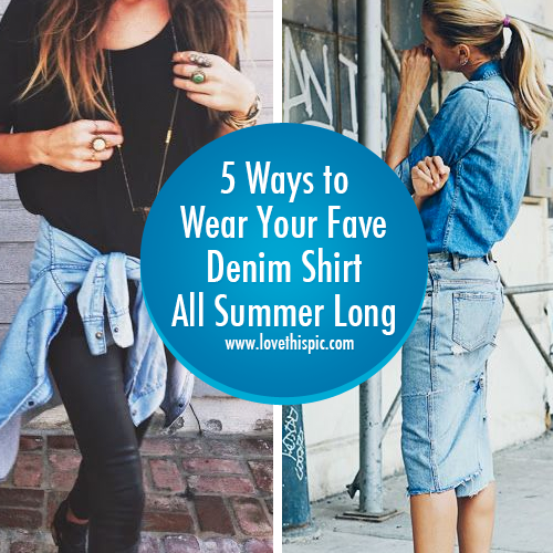 85008b0e82 Different styles and ways to rock denim in the summer.  Facebook  Twitter   Pinterest