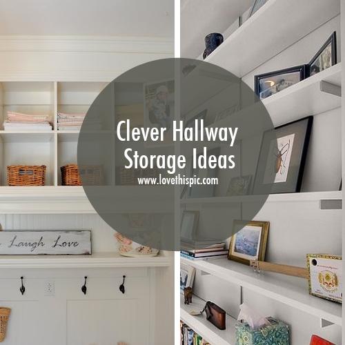 & Clever Hallway Storage Ideas