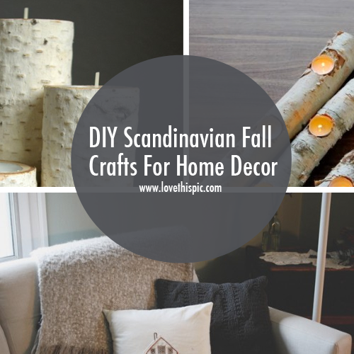 DIY Scandinavian Fall Crafts For Home Decor
