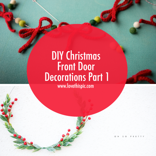 christmas decorations you can do yourself for your front door facebook twitter pinterest google - Diy Christmas Front Door Decorations