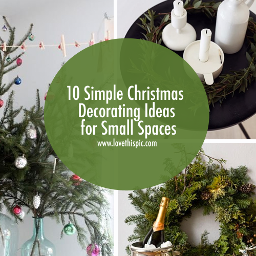 10 simple christmas decorating ideas for small spaces - Christmas Decorations For Small Spaces