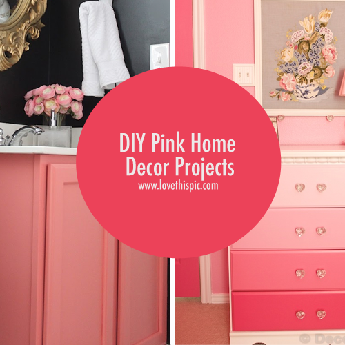 Diy pink home decor projects Diy home decor crafts pinterest