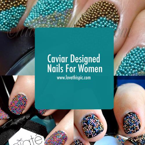Caviar Designed Nails For Women