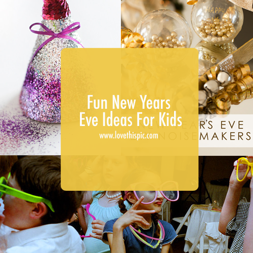 New Years Ideas: Fun New Years Eve Ideas For Kids