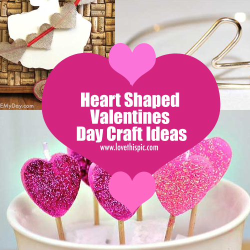 Heart Shaped Valentines Day Craft Ideas