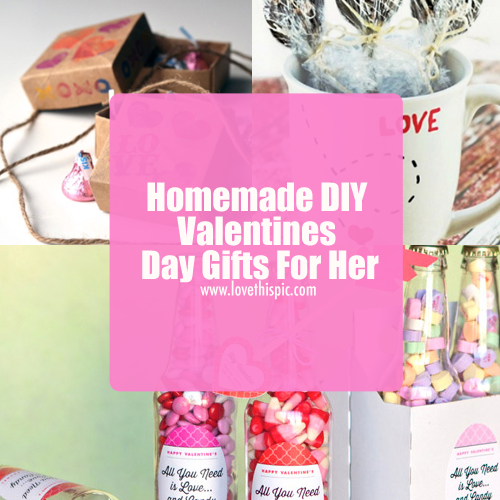 Homemade Diy Valentines Day Gifts For Her