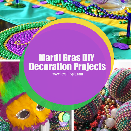Mardi Gras Diy Decoration Projects