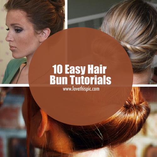 10 Easy Hair Bun Tutorials