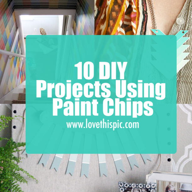 10 DIY Projects Using Paint Chips
