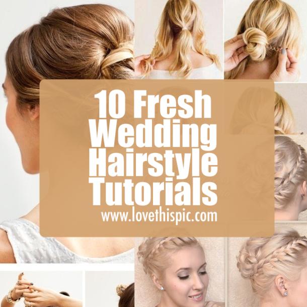 Wedding Hairstyle Tutorials: 10 Fresh Wedding Hairstyle Tutorials